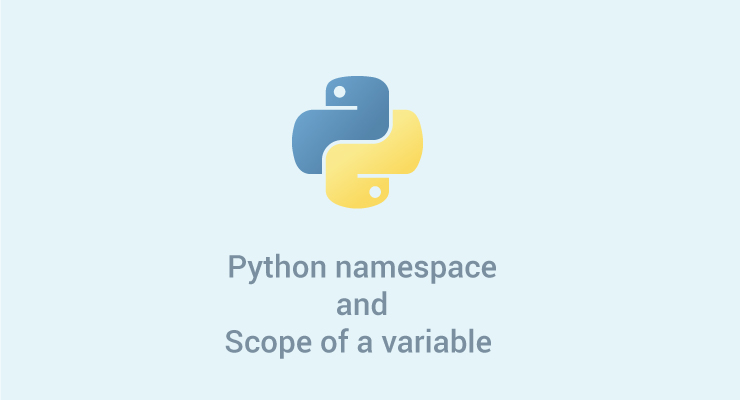Python Namespace and Scope of a Variable